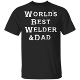 World's Best Welder Dad T-shirt