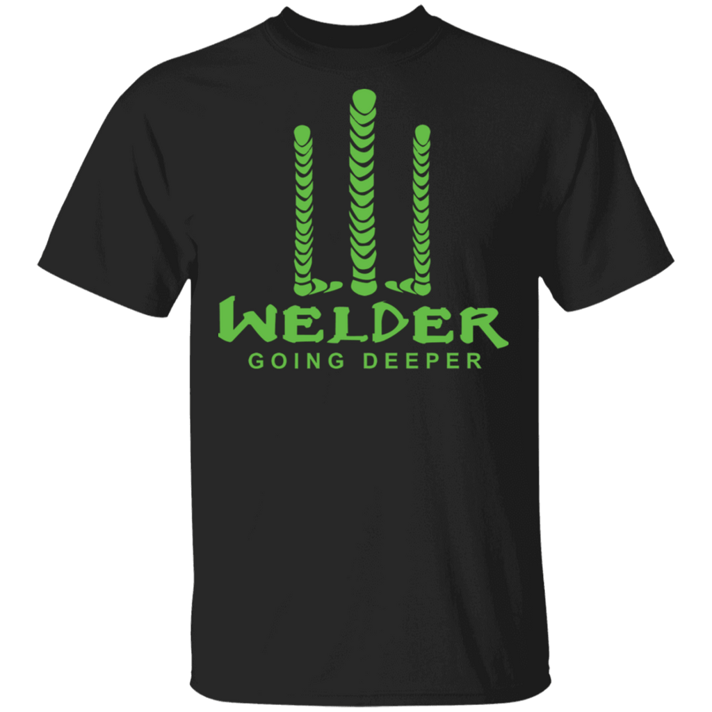 Welder Going Deeper T-shirt