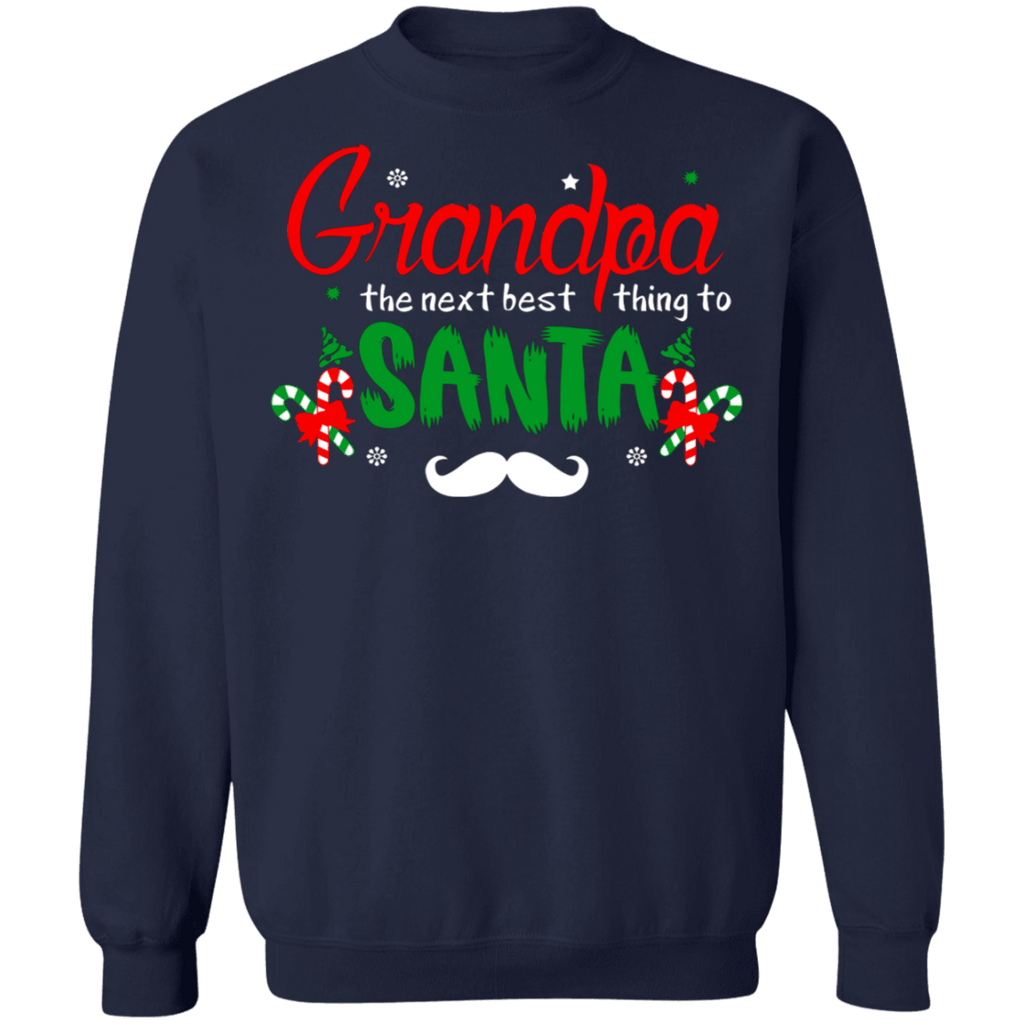 Grandpa the next best thing to Santa ugly Christmas Sweater sweatshirt