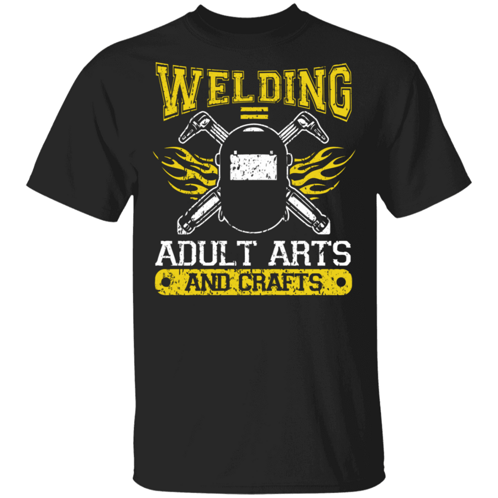 Welding Equals Adult arts and crafts t-shirt