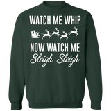 Watch me whip watch me sleigh sleigh ugly christmas sweater sweatshirt