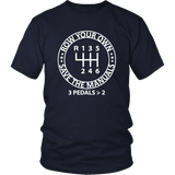 Row Your Own Save the Manuals 6 Speed T-shirt