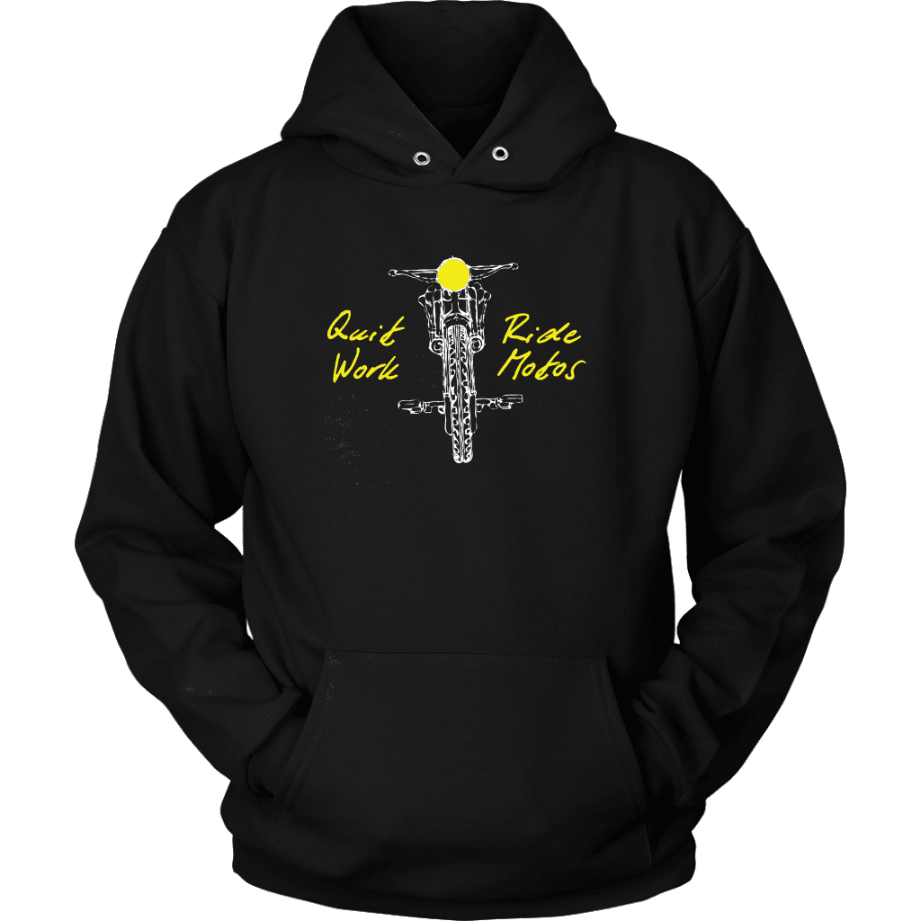 Quit Work Ride Motos Hoodie Hooded Sweatshirt
