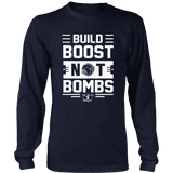 Build Boost Not Bombs Long Sleeve T shirt (black or navy)-Ship Free