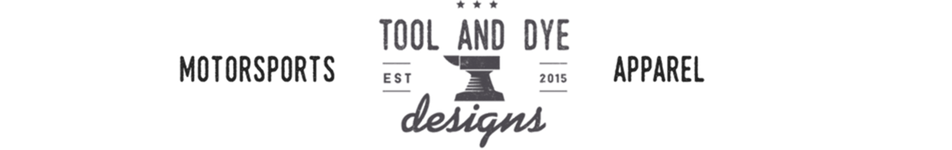 Tool and Dye Designs