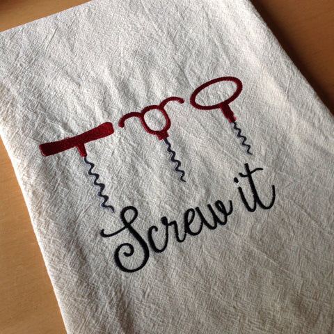 'Screw It' Flour Sack Towel