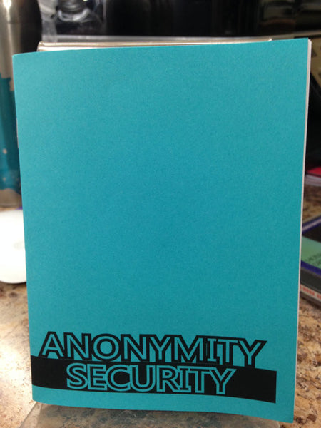 Anonymity/Security Anonymous Tracking Surveillance Zine