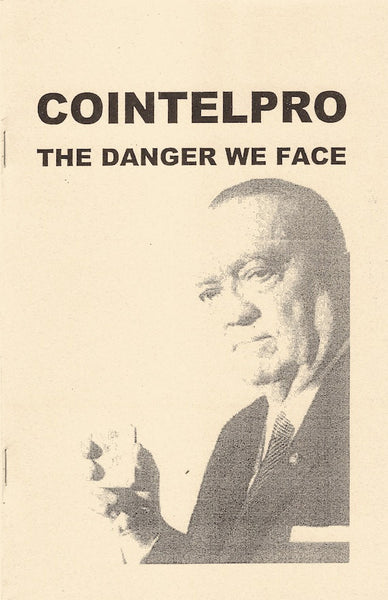 Cointelpro The Danger We Face Zine FBI Radical 1960s