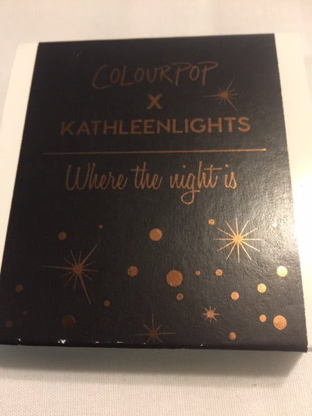COLOURPOP KATHLEENLIGHTS WHERE THE NIGHT IS