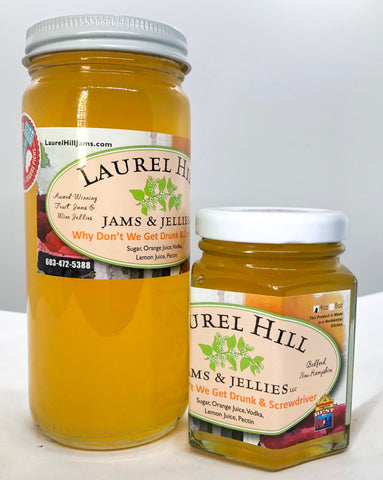 Laurel Hill Why Don't We Get Drunk & Screwdriver Jelly