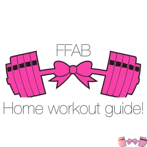 FFAB Home Workout Guide - Fit For A Belle