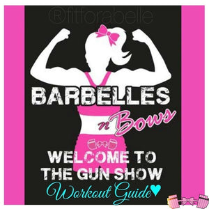 Barbelles N Bows Gym Workout Guide - Fit For A Belle