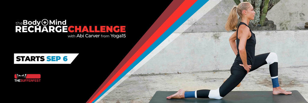 Join The 30 Day Body Mind Recharge Challenge Starts September 6th The Sufferfest