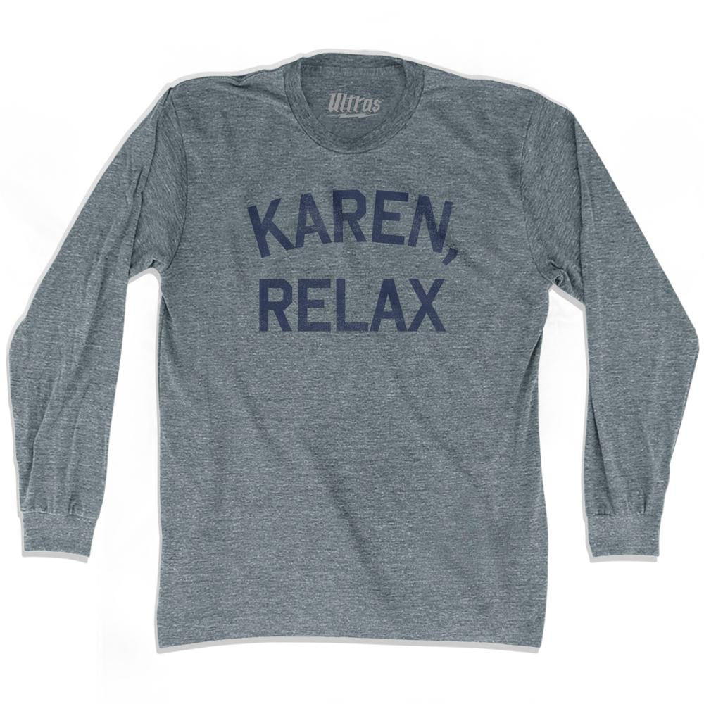 Karen, Relax Adult Tri-Blend Long Sleeve T-Shirt by Ultras