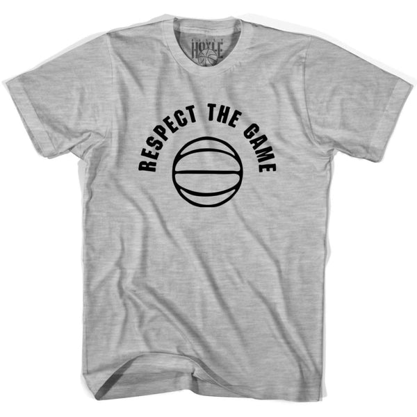Respect The Game Basketball T-shirt T-shirt - Grey Heather / Adult Small - Basketball T-shirt