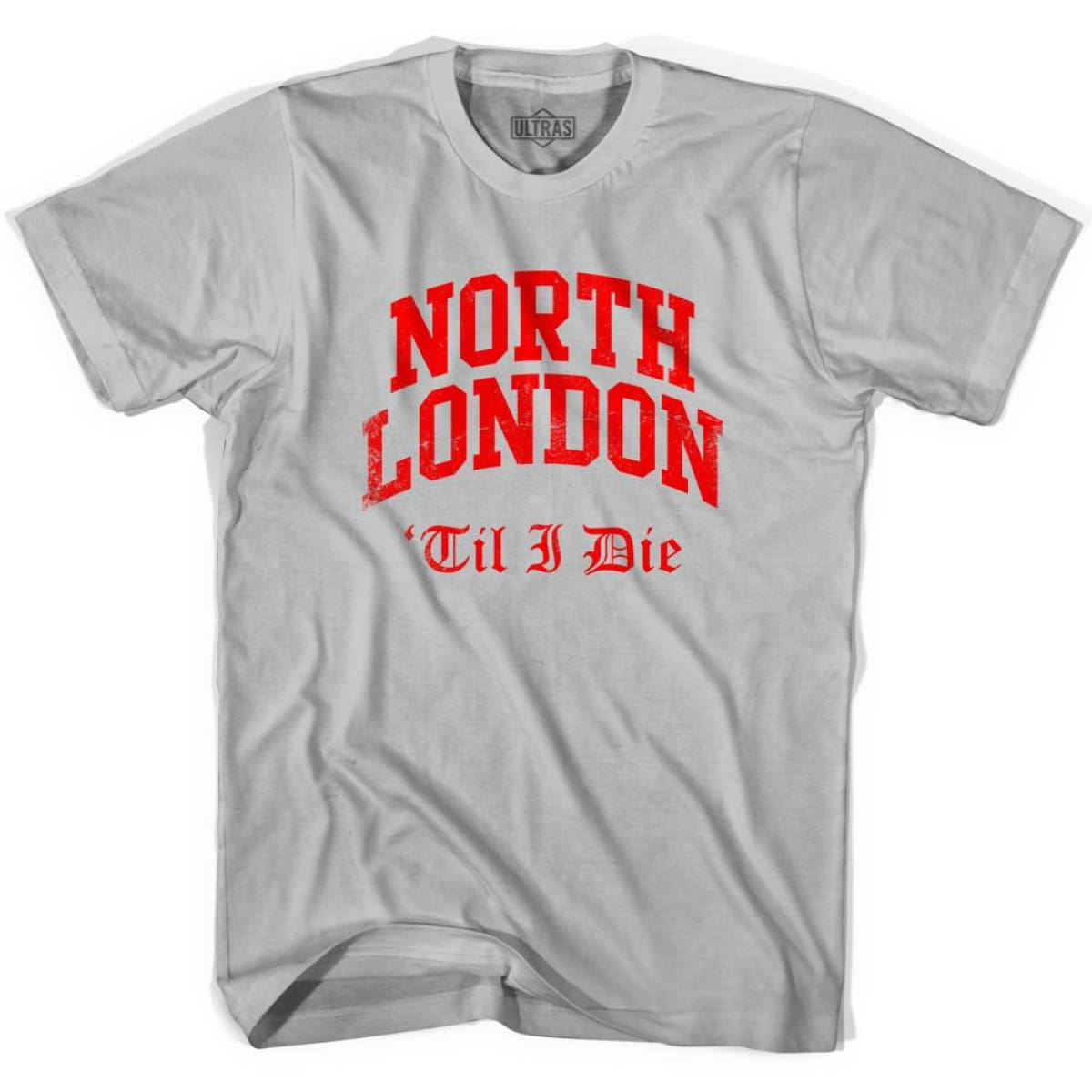 Ultras Arsenal North London Till I Die Soccer T-shirt - Cool Grey / Adult Small - Ultras Club Soccer T-shirt