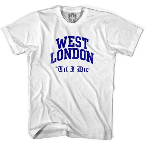 West London Til I Die T-shirt - White / Youth X-Small - Ultras Soccer T-shirts