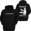 PLASTERER Hoodie or Tshirt/Singlet - Chaotic Customs