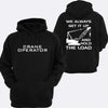Crane Operator Hoodie or Tshirt/Singlet - Chaotic Customs