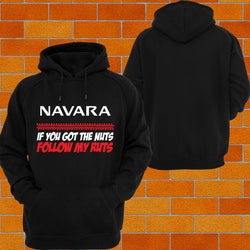 "Navara ""Got the Nuts"" Hoodie or Tshirt/Singlet - Chaotic Customs"