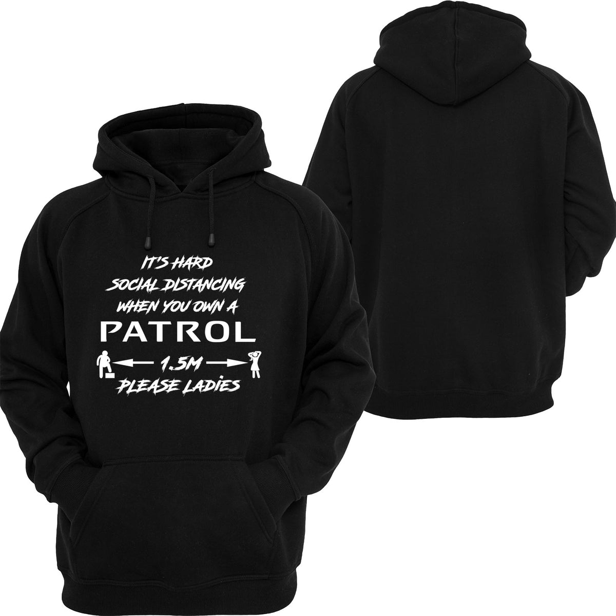 Social Distancing is hard PATROL Hoodie or Tshirt/Singlet - Chaotic Customs