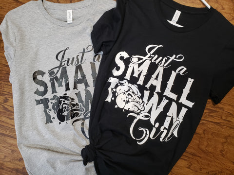 Bella+Canvas - Just A Small Town Girl Bulldog Shirt
