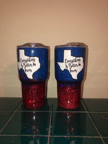 "Stainless ""Everything is Better in Texas"" Tumbler - Glitter ombre red and blue"