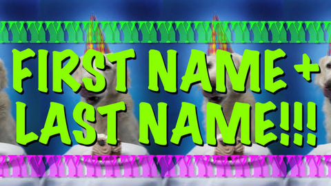 First & Last Name w/Name Scream