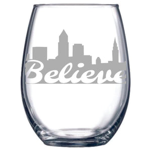 Believe Stemless Wine Glass. Cleveland, Ohio. Believeland