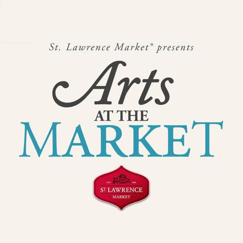 October 7-8, 2016 – Arts At The Market (St. Lawrence Market)