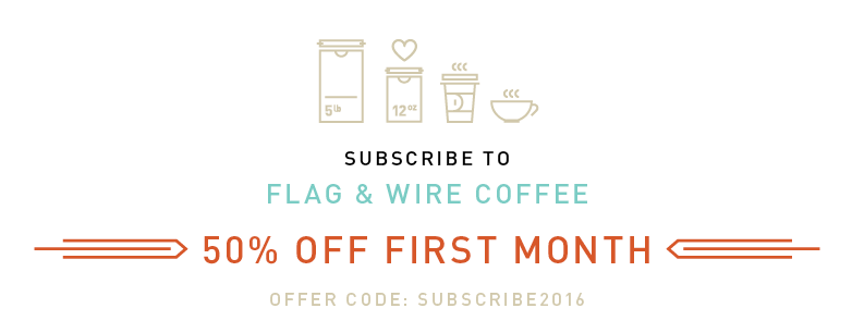 Flag and Wire Coffee Subscription