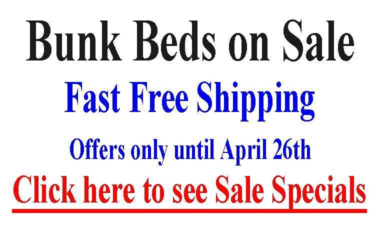 Bunk Beds on Sale until April 12th