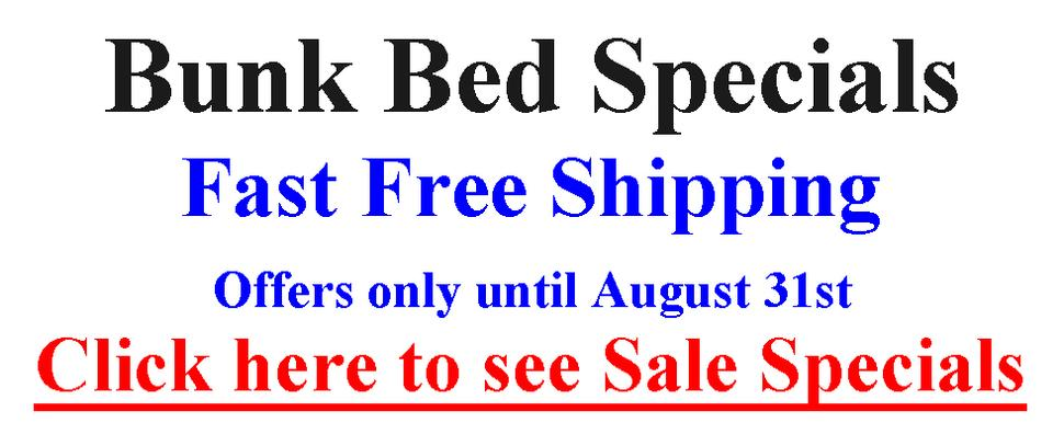 Special Bunk Bed Offers until July 31st