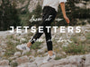 Jetsetters: Dress Them Up or Dress Them Down