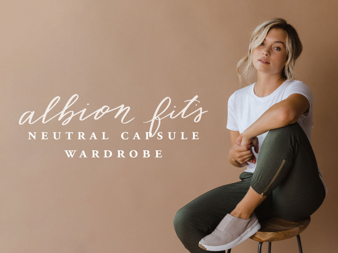 Albion Fit's Neutral Capsule Wardrobe