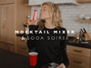 Mocktail Mixer and Soda Soiree
