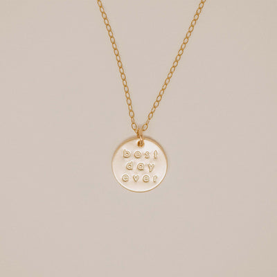 Littlefield Lane Best Day Ever Disc Necklace