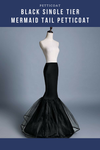 Black Single Tier Mermaid Tail Petticoat - Cosrea Cosplay