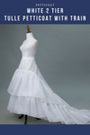 White 2 Tier Tulle Petticoat With Train - Cosrea Cosplay