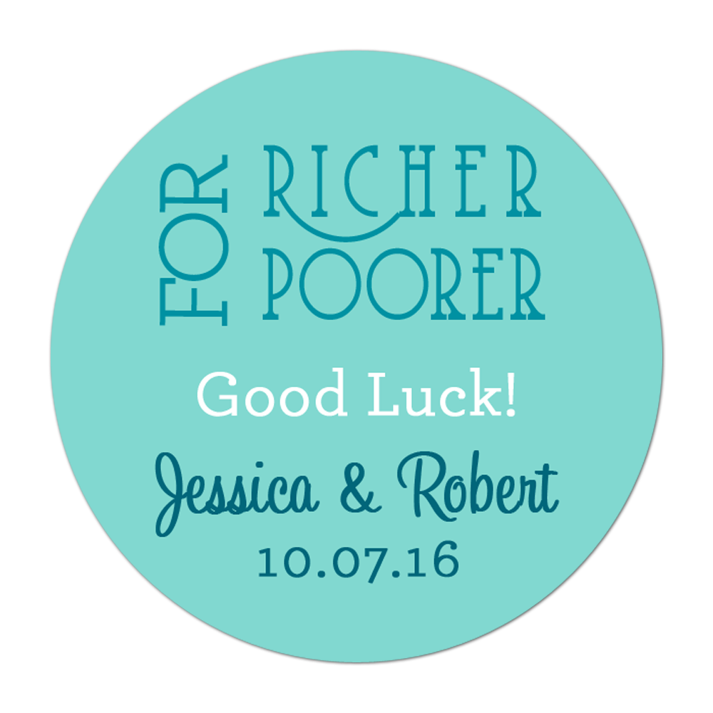 For Richer or Poorer Personalized Sticker Wedding Stickers - INKtropolis
