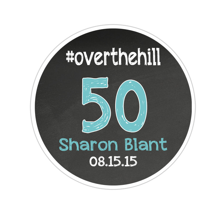 #Over The Hill Chalkboard Background Personalized Sticker Birthday Stickers - INKtropolis