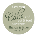 Have Your Cake and Eat it Too Personalized Sticker Wedding Stickers - INKtropolis