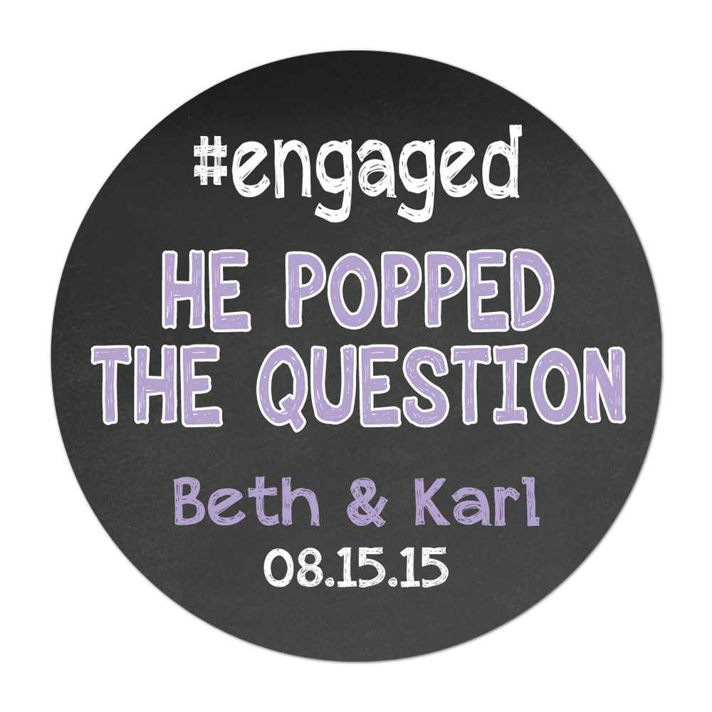 #Engaged Popped The Question Chalkboard Background Personalized Sticker Wedding Stickers - INKtropolis