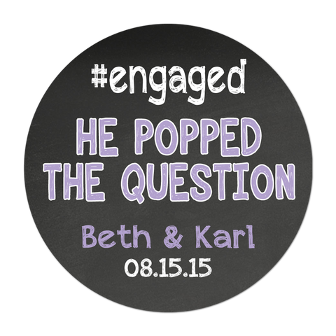 #Engaged Popped The Question Chalkboard Background Personalized Sticker