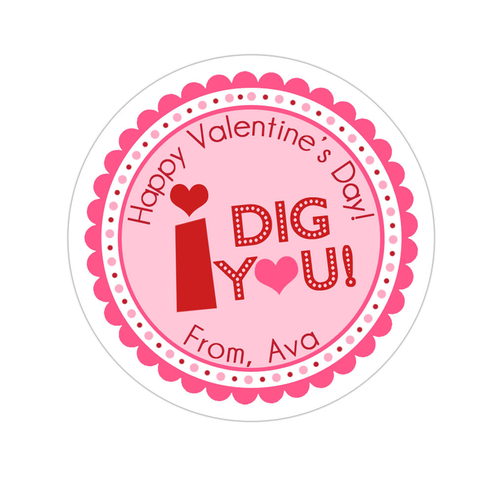 I Dig You Girl Valentines Day Personalized Sticker Valentines Day Stickers - INKtropolis