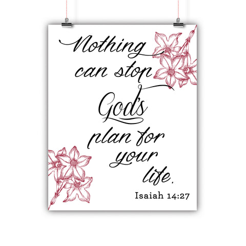 Bible Artwork Nothing Can Stop Gods Plan For Your Life Isaiah 14:27 Poster, Print, Framed or Canvas