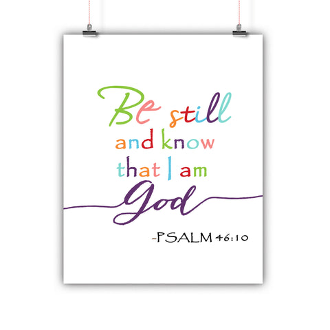 Bible Artwork Be Still and Know That I Am God Psalm 46:10 Poster, Print, Framed or Canvas
