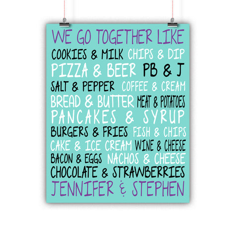 Couples Gift, Boyfriend, Girlfriend, Engagement, Wedding, We Go Together Like, Poster, Print Framed or Canvas