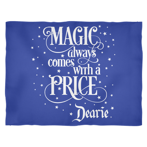 Magic Comes With A Price Fleece Blankets