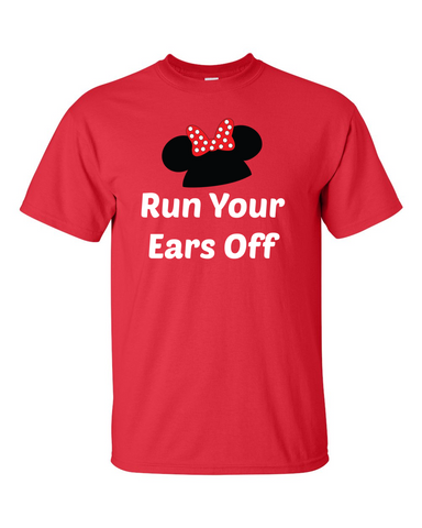 Run Your Ears Off Shirt